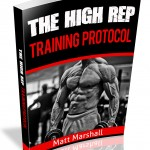 The High Rep Training Protocol